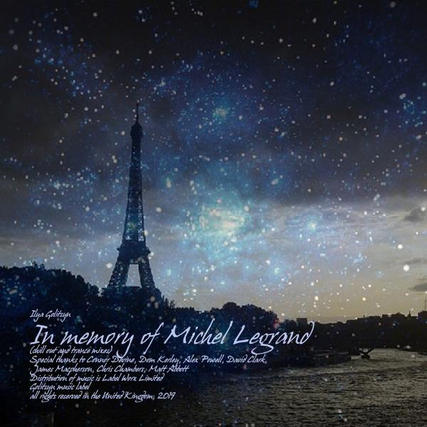 Ilya Golitsyn In memory of Michel Legrand