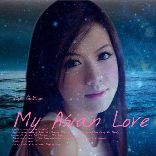 Ilya Golitsyn My Asian love
