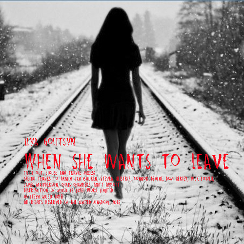 Ilya Golitsyn When she wants to leave