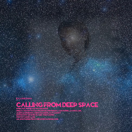 Ilya Golitsyn Calling from deep space